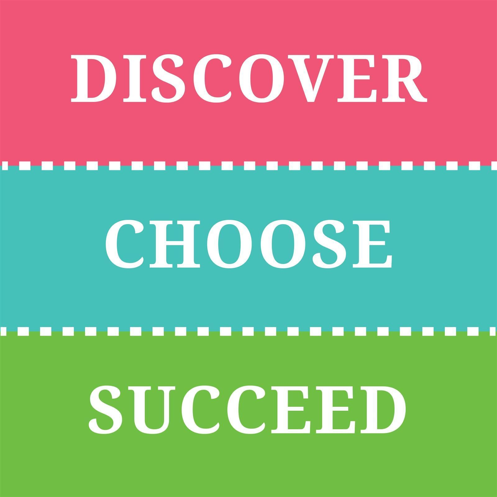 Discover_Choose_Succeed
